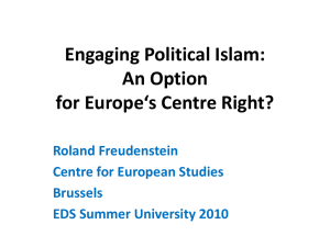 Engaging Political Islam: An Option for Europe`s Centre