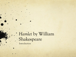 Hamlet by William Shakespeare - Garnet Valley School District