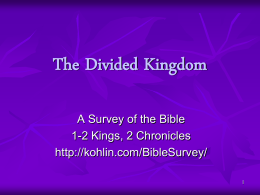 Presentation Six: The Divided Kingdom