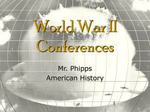 PPT-WW II Conferences