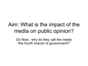 Aim: What is the impact of the media on public opinion?