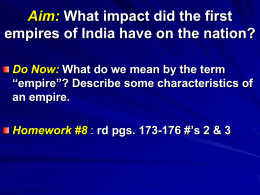 Aim: What impact did the first empires of India