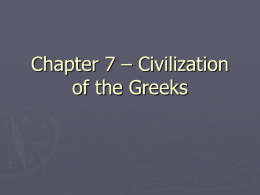 Chapter 4 – Civilization of the Greeks powerpoint
