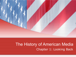 The History of American Media