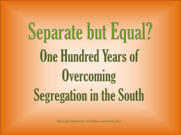 Separate But Equal - Mississippi Department of Archives and History