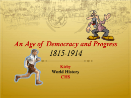 An Age of Democracy and Progress Power Point