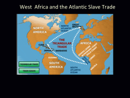 ARC000321 Lecture 11 West Africa and the Atlantic Slave Trade