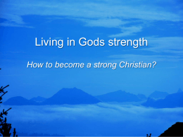Living in God`s Strength
