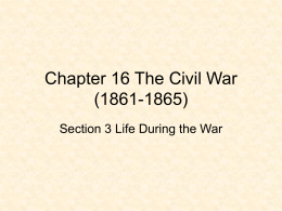 Chapter 16 Section 3 Life During the War PowerPoint