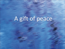 A Gift of Peace PowerPoint Ppt file