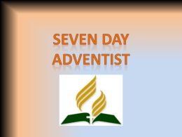 7th Day Adventist: Powerpoint learning module.