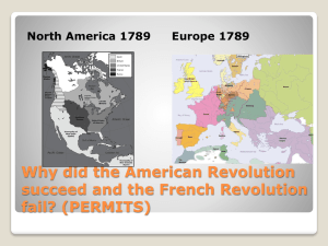 Why did the American Revolution succeed and the French