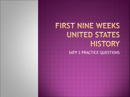 FIRST NINE WEEKS UNITED STATES HISTORY