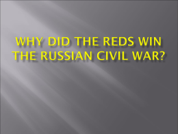 Why did the reds win the Russian civil war?