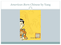 The Graphic Narrative - American Born Chinese