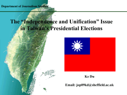 "The ""Independence versus Unification"" Issue in Taiwan`s"