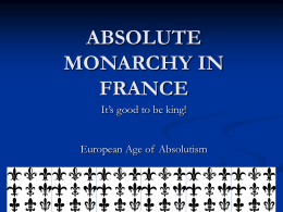 unit #3 absolute monarchy in france