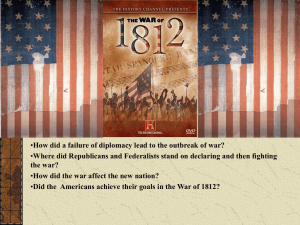 Did the Americans achieve their goals in the War of 1812?