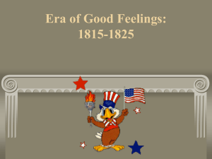 Era of Good Feelings: 1815-1825