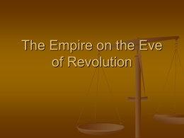 The Empire on the Eve of Revolution