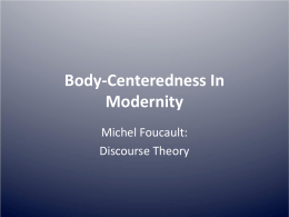 Unit 3 - Foucault _ Discourse Theory
