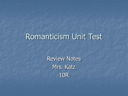 Romanticism Unit Test