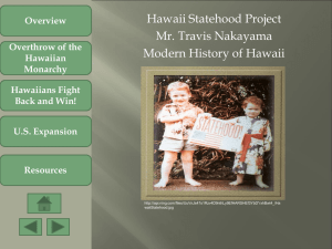 Overthrow of the Hawaiian Monarchy Hawaiians
