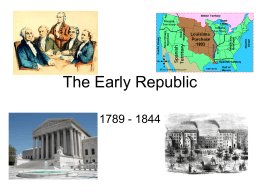 The Early Republic power point