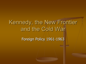 Kennedy, Vietnam and the Cold War