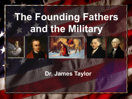 The Founding Fathers and the Military