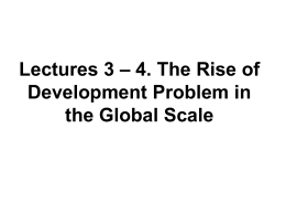 Lecture-3-4 - The Rise of Development Problem