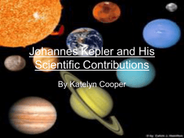Johannes Kepler and His Scientific Contributions