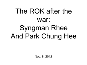 The ROK after the war: Syngman Rhee And Park Chung Hee