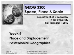 GEOG 3300 Week 4 Postcolonial Geographies lecture slides 2011