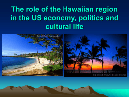 The role of the Hawaiian region in the US economy, politics