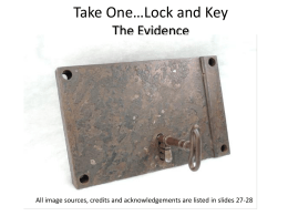Take One Lock and Key The Evidence