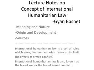 Lecture Notes on Concept of International Humanitarian Law