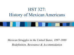 HST 327: History of Mexican Americans