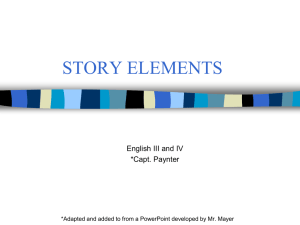 Story Structure: tells how authors present the story