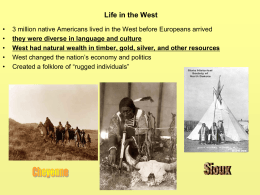 Chapter 16: Life in the West