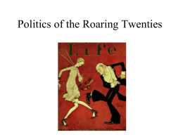 Chapter 20 Politics of the Roaring Twenties