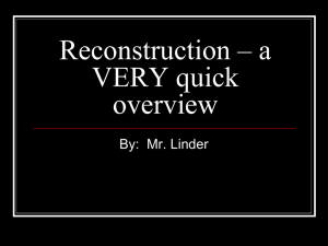 Reconstruction – a VERY quick overview