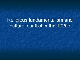 Religious fundamentalism and cultural conflict in the 1920s