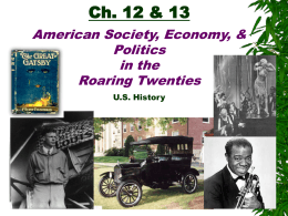 Ch. 12 – Politics of the Roaring Twenties