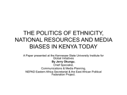 the politics of ethnicity, national resources and media biases in