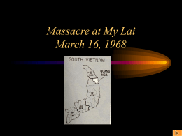 Massacre at My Lai March 16, 1968