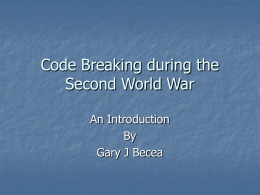 Code Breaking during the Second World War