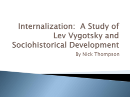 The Development of Memory: A Study of Lev Vygotsky