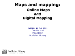 Maps and Mapping - Bodleian Libraries
