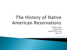 Native American Reservation History